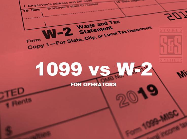 Hiring Oilfield Consultants:1099 VS W-2?