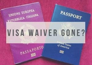 Visa_Waiver_Gone.jpg