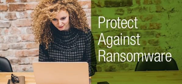 Blog-ProtectAgainstRansomware