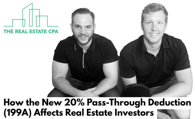 How the New 20% Pass-Through Deduction (199A) Affects Real Estate Investors