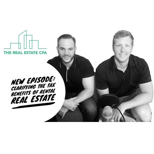 Episode 14: Clarifying The Tax Benefits of Rental Real Estate