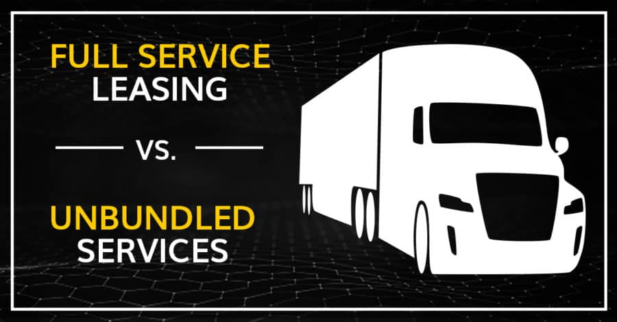 Full Service Leasing vs. Unbundled Services