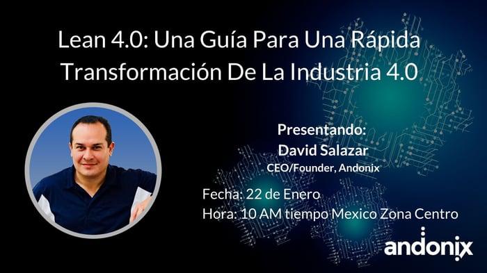 Lean 4.0: Una Guía Para Una Rápida Transformación De La Industria 4.0