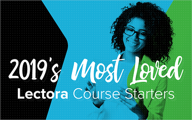 2019's Most Loved Lectora Course Starters