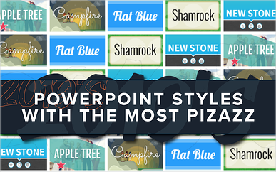 2019's PowerPoint Styles With the Most Pizazz