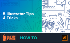 5 Illustrator Tips and Tricks