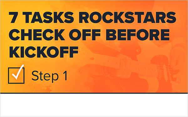7 Tasks Rockstars Check Off Before Kickoff- Step 1_Blog Featured Image 800x500