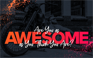 Webinar: Are You As Awesome As You Think You Are