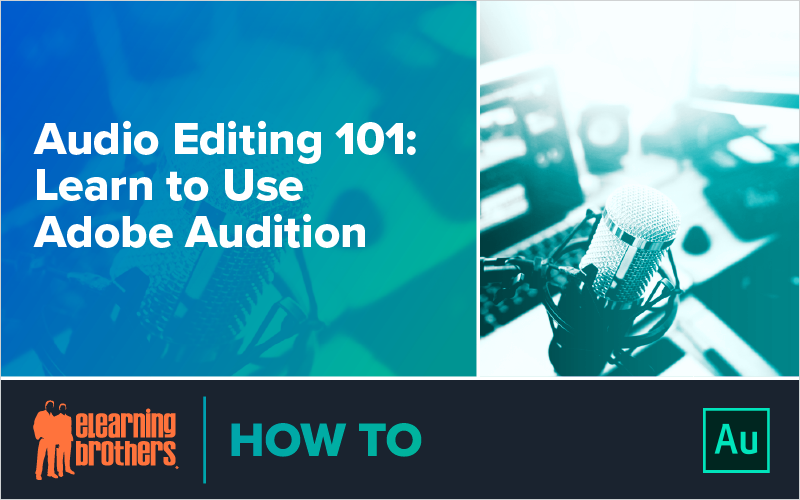 Webinar: Audio Editing 101: Learn to Use Adobe Audition