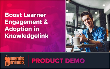 Webinar: Boost Learner Engagement and Adoption in Knowledgelink