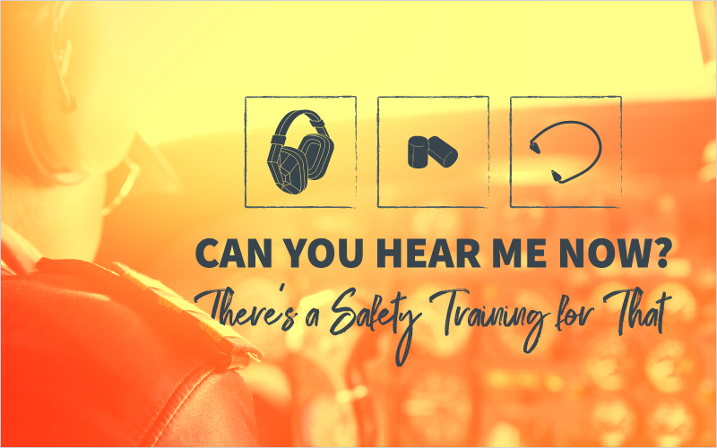 Can You Hear Me Now? There's a Safety Training for That