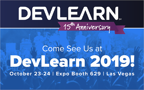 Come See Us at DevLearn 2019!_Blog Featured Image 800x500