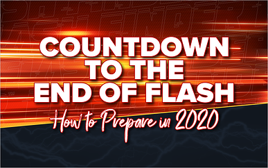 Countdown to the End of Flash: How to Prepare in 2020