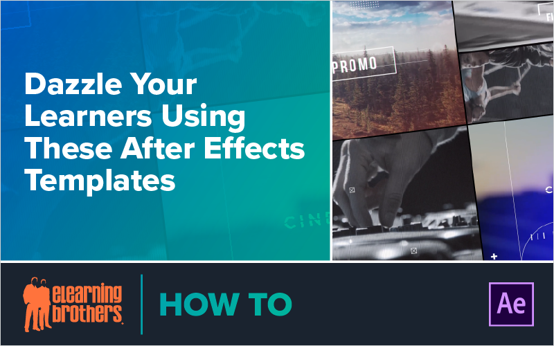 Webinar: Dazzle Your Learners Using These After Effects Templates