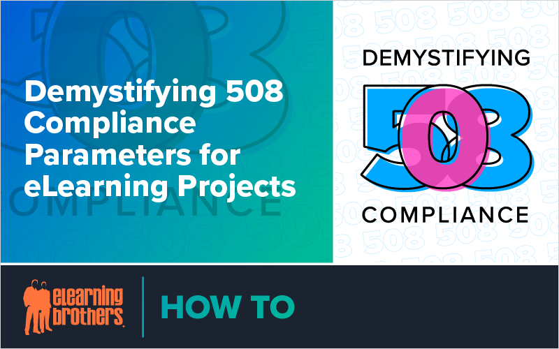 Demystifying 508 Compliance Parameters for eLearning Projects_Blog Featured Image 800x500