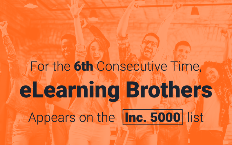 For the 6th Consecutive Time, eLearning Brothers Appears on the Inc. 5000 list_Blog Featured Image 800x500