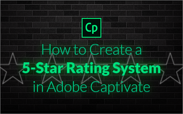 How to Create a 5-Star Rating System in Adobe Captivate_Blog Featured Image 800x500