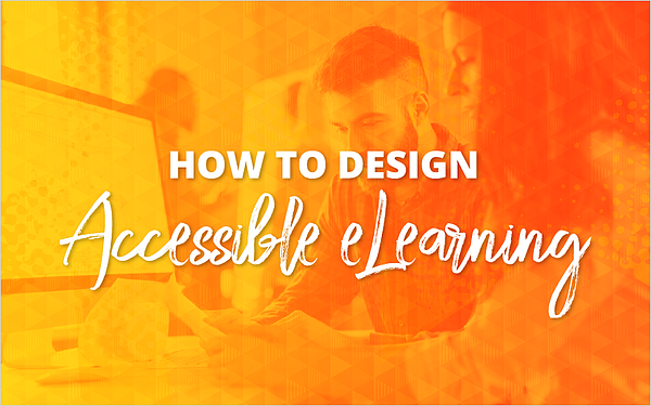 How to Design Accessible Learning