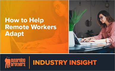 Webinar: How to Help Remote Workers Adapt