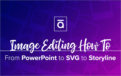 PowerPoint-to-SVG Hack for Storyline 3/360