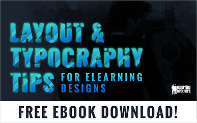 Free eBook: Layout & Typography Tips for eLearning Designs