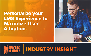 Webinar: Personalize your LMS Experience to Maximize User Adoption