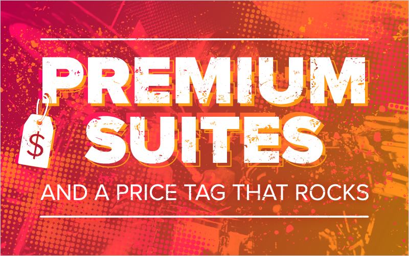 Premium Suites and a Price Tag That Rocks