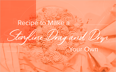 Recipe to Make a Storyline Drag and Drop Your Own