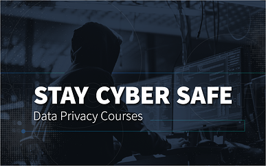 Stay Cyber Safe: Data Privacy Courses