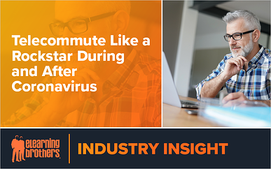 Webinar: Telecommute Like a Rockstar During and After Coronavirus