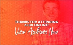Thanks for Attending eLBX Online! View Archives Now_Blog Featured Image 800x500