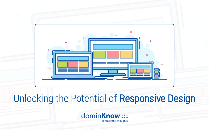 Unlocking the Potential of Responsive Design_Blog Featured Image 800x500