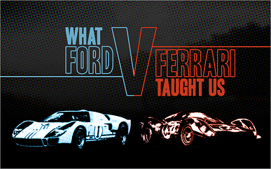 What Ford v Ferrari Taught Us