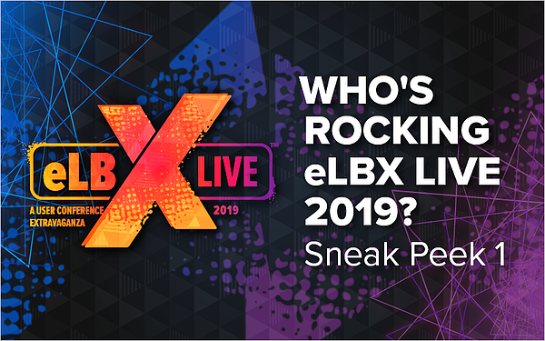 Who_s Rocking eLBX Live 2019_ Sneak Peek 1_Blog Featured Image 800x500