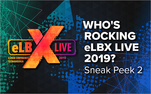 Who_s Rocking eLBX Live 2019_ Sneak Peek 2_Blog Featured Image 800x500
