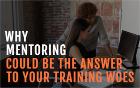 Why Mentoring Could Be the Answer to Your Training Woes_Blog Featured Image 800x500