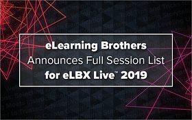 eLearning Brothers Announces Full Session List for eLBX Live 2019_Blog Featured Image 800x500