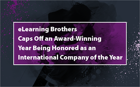 eLearning Brothers Caps Off an Award-Winning Year Being Honored as an International Company of the Year_Blog Featured Image 800x500