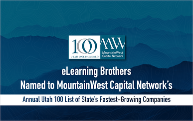 eLearning Brothers Named to MountainWest Capital Network's Annual Utah 100 List of State's Fastest-Growing Companies
