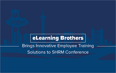 eLearning Brothers Brings Innovative Employee Training Solutions to SHRM Conference