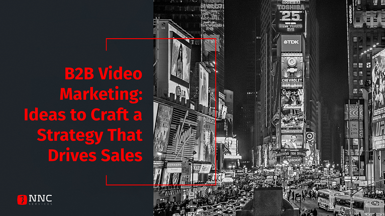 NNC Video Marketing strategy