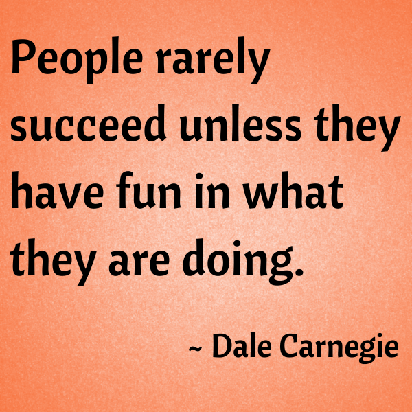 Who Said Time Flies When You Re Having Fun Quote: 19 Dale Carnegie Quotes To Inspire You Next Time You Want