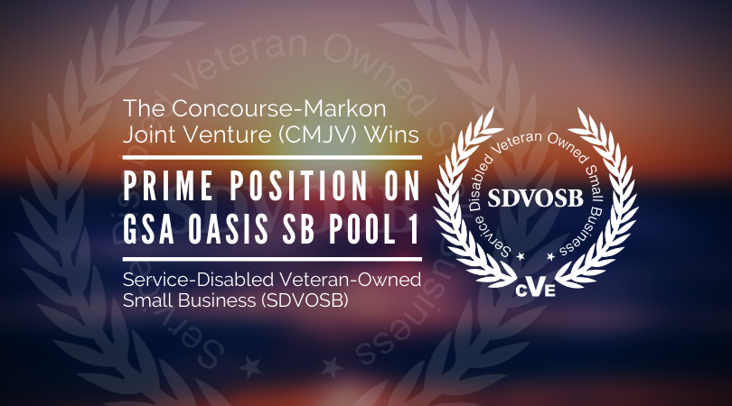 The Concourse-Markon Joint Venture wins prime position on GSA OASIS SB Pool 1 Contract