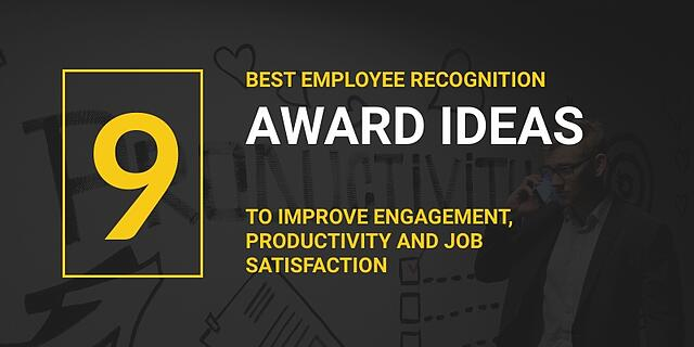 Employee Awards: The 9 Best Employee Recognition Award Ideas