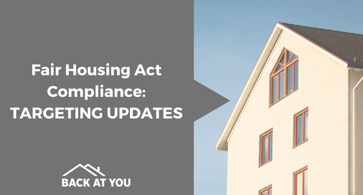 Fair Housing Act Compliance: Targeting Updates