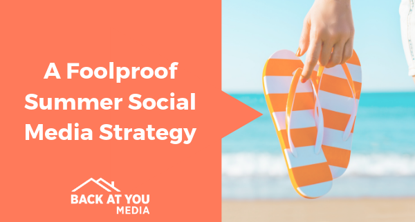 A Foolproof Summertime Social Media Strategy