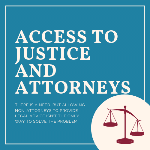 Access to Justice and Attorneys