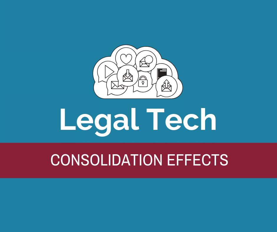 Legal Technology Consolidation Effects