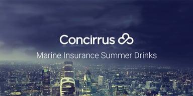 Concirrus Marine Insurance Summer Drinks