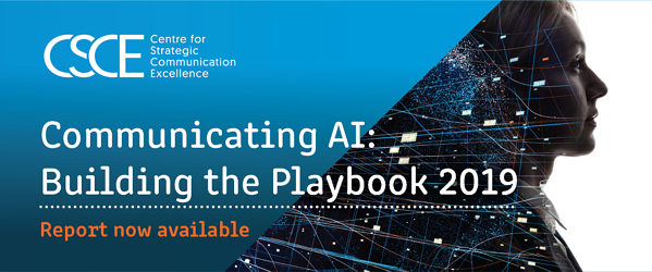 Communicating AI: Building the Playbook 2019